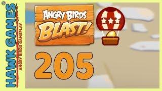Angry Birds Blast Level 205 - 3 Stars Walkthrough, No Boosters
