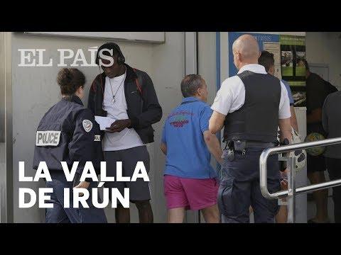 La valla INVISIBLE de Irún y los migrantes atrapados ante la PRESIÓN de la policía FRANCESA