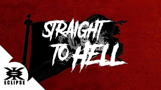 COLD SNAP - Straight To Hell (Lyric video)