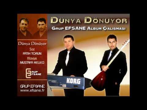Grup EFSANE - DUNYA DONUYOR