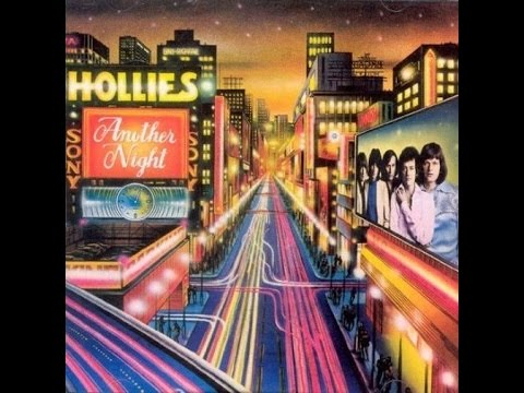 Hollies - Another Night