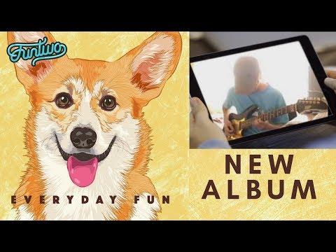 Funtwo - New Album Teaser. 'Everyday Fun'
