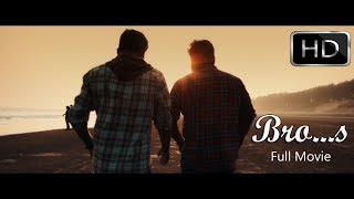 BRO...S | olm_Short |Eng Sub |  Full Bengali Short film | HD |2017