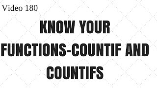 Learn Excel - Video 180 - CountIF and CountIFs