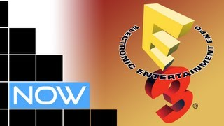E3 2012 - NOW