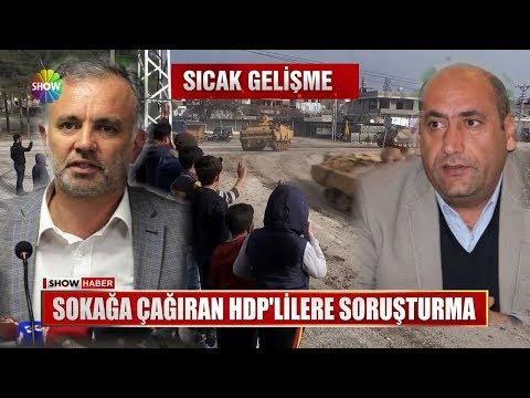 Sokağa çağıran HDP'lilere soruşturma