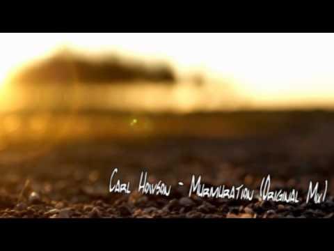 Carl Howson - Murmuration (Original Mix)