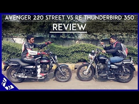 Bajaj Avenger 220 Street Review | Comparison with Royal Enfield Thunderbird 350