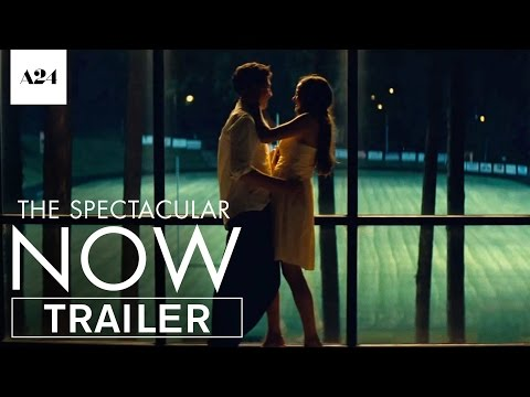 The Spectacular Now   Official Trailer HD   A24