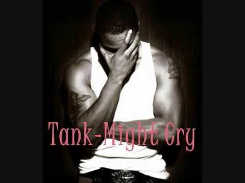 Tank - Cry