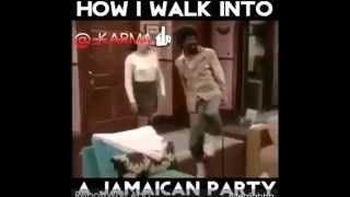 How Jamaica Walk into a Jamaican Party!!