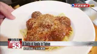 A Taste of Apulia in Tainan