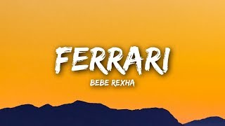 Download Lagu Bebe Rexha - Ferrari (Lyrics / Lyrics Video) Gratis STAFABAND