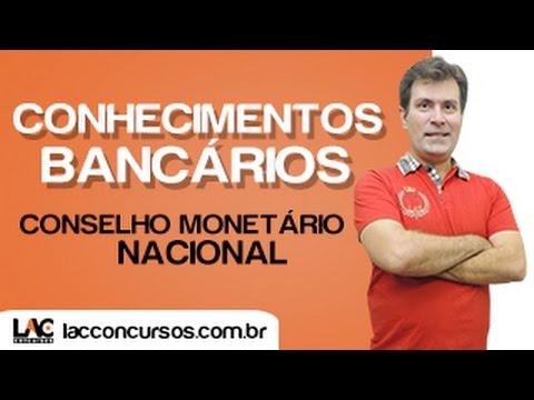 Cmn - Conselho Monet�rio Nacional - Conhecimentos Banc�rios - Luiz Antonio