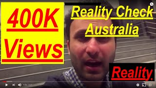 Reality Check 2018 | Australia | Current Situation Sep 2018 | Student Visa