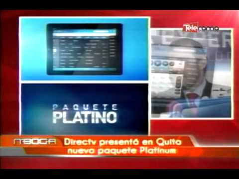 Directv presentó en Quito nuevo paquete platinum