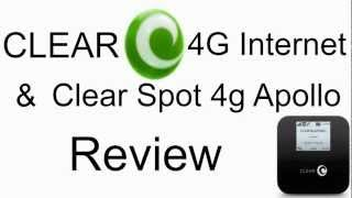 Clear 4G Internet Review & Clear Spot Apollo