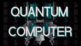 Quantum Computer in a Nutshell
