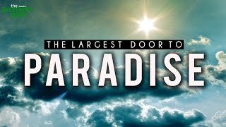 The Largest Door To Paradise – Very Emotional