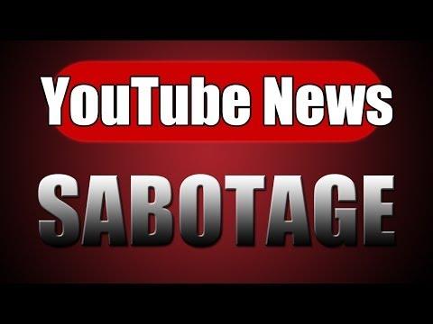 Sabotage - YouTube News