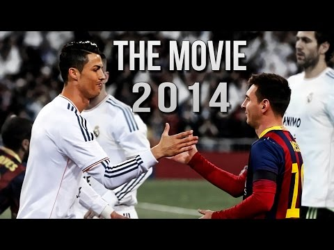 Cristiano Ronaldo Vs Lionel Messi 2014 The Movie ●HD●