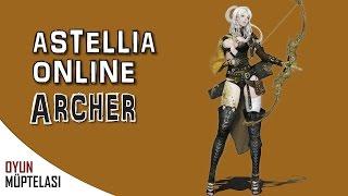 Astellia Online - MMORPG/TCG (Archer Sınıfı)