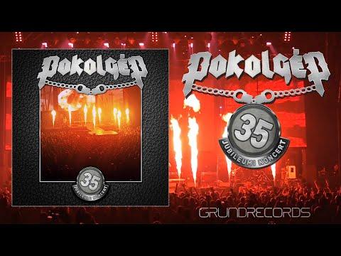 Pokolgép - 35. Jubileumi koncert (Teljes album) - 2020.