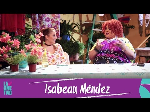 La One Two | A Calzón Quitao | Isabeau Méndez