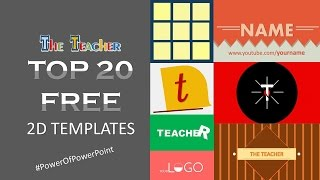 Top 20 Free 2D Youtube Intro Templates | Motion Graphics & Kinetic Typography in PowerPoint 2016