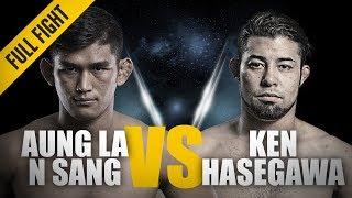 ONE: Full Fight | Aung La N Sang vs. Ken Hasegawa | Thunder In Thuwunna | June 2018