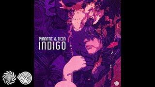 Ticon & Phanatic - Indigo