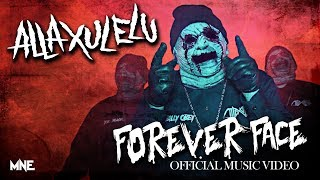 Alla Xul Elu - Forever Face (Official Music Video)