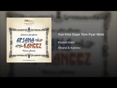 Yun Kho Gaye Tere Pyar Mein