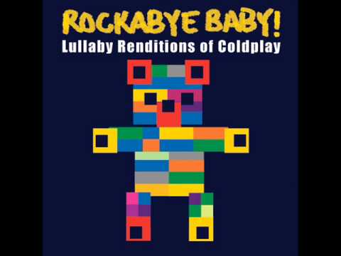 clocks lullaby renditions of coldplay rockabye baby