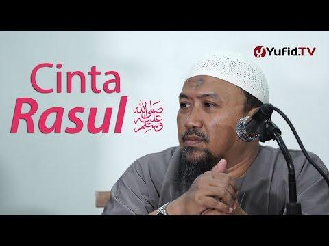 Kajian Umum : Cinta Rasul - Ustadz Mahfudz Umri, Lc.