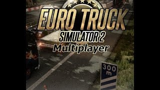 Трейлер к Euro Truck Simulator 2 Multiplayer
