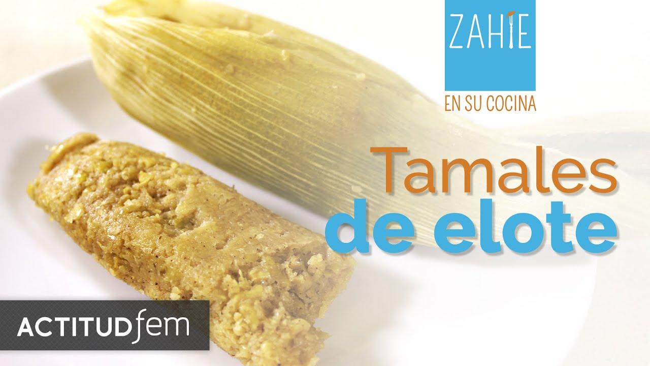 Tamales de elote corn tamales zahie en su cocina actitudfem