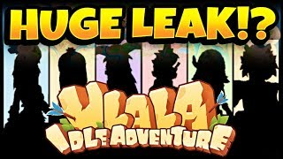 MASSIVE LEAK? THE FUTURE OF ULALA? Ulala Idle Adventure!