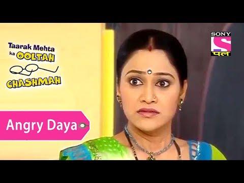 Your Favorite Character | Angry Daya | Taarak Mehta Ka Ooltah Chashmah