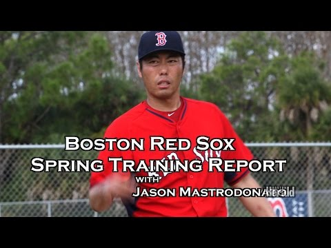 Red Sox Spring Training Report; Koji Uehara , Ortiz & Workman