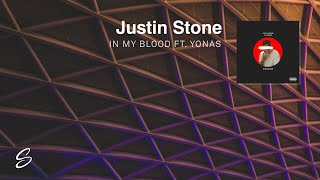 Justin Stone - In My Blood (feat. YONAS)