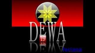 Dewa19__I Want To Break Free