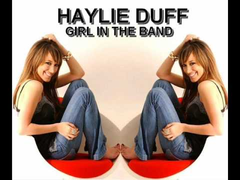 Haylie Duff - Girl In The Band [ With Lyrics]
