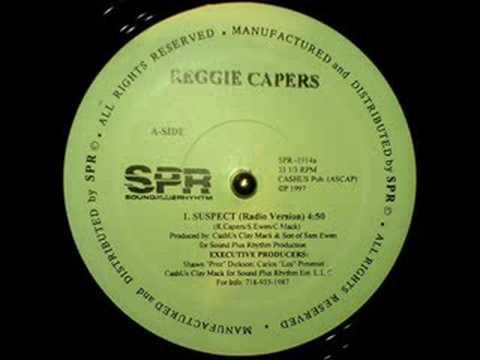 Reggie Capers - Suspect / Servin Mc's