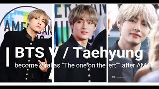 "BTS V / Taehyung become Viral as ""The one on the left"""" after AMAs / BBmas + with Celebrits"