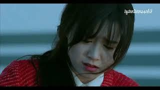 【Full MV】 😭 អស់ពេលហើយ  😭 Korean drama romantic movie mix khmer song new