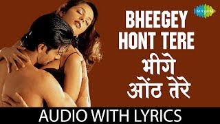 download lagu Bheegey Hont  Lyrics  भीगे होंठ के बोल gratis