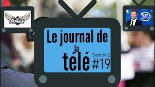 JT de la TV (S2) #19 - Les Anges 11, Destination Eurovision, Touche pas a mon poste !
