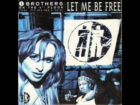 2 Brothers On The 4th Floor-Let Me Be Free [M.x.M Edit.]