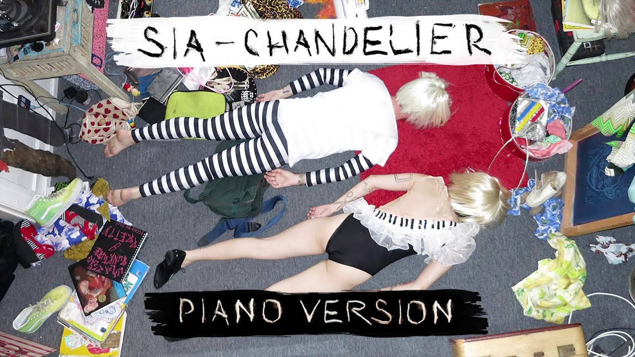 Sia chandelier piano version youtube for Sia download